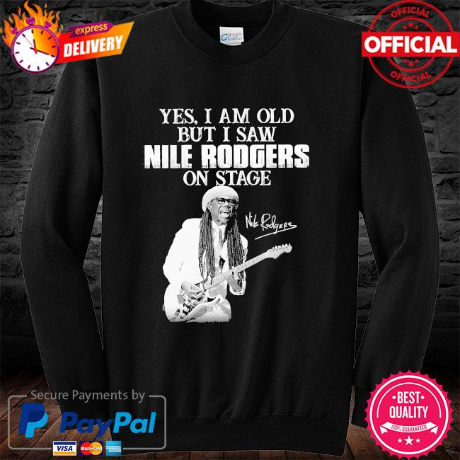 Yes I am old but I saw Rodgers on stage signatures long sleeve black