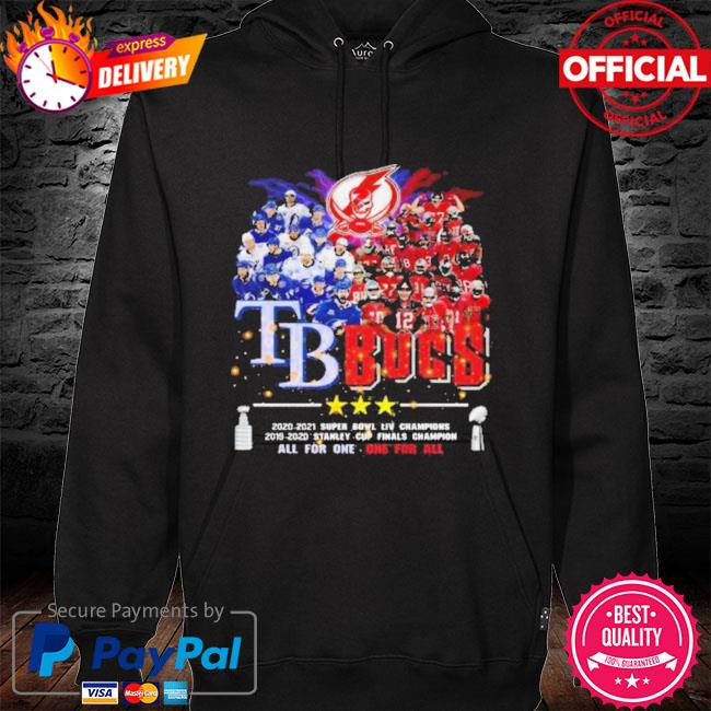 2021 tb bucs tampa bay buccaneers tampa bay rays champions all for one one for all s hoodie black