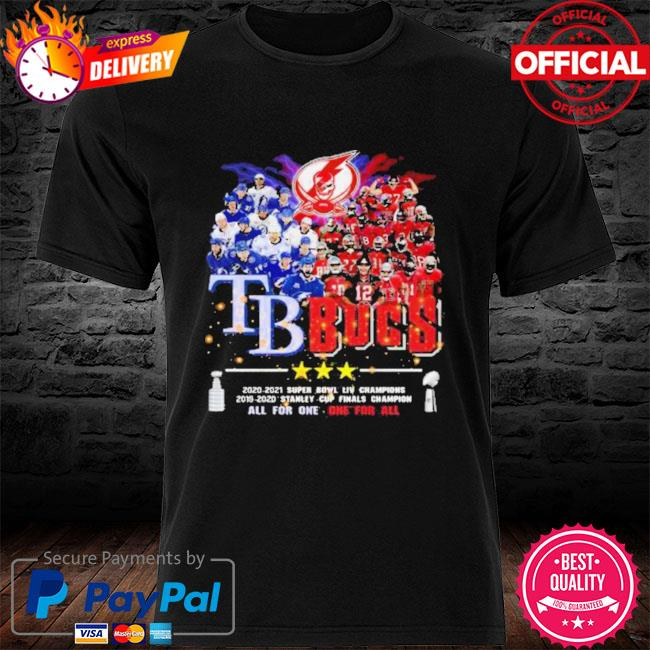 2021 tb bucs tampa bay buccaneers tampa bay rays champions all for one one for all shirt