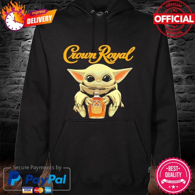 Baby Yoda crown royal s hoodie black