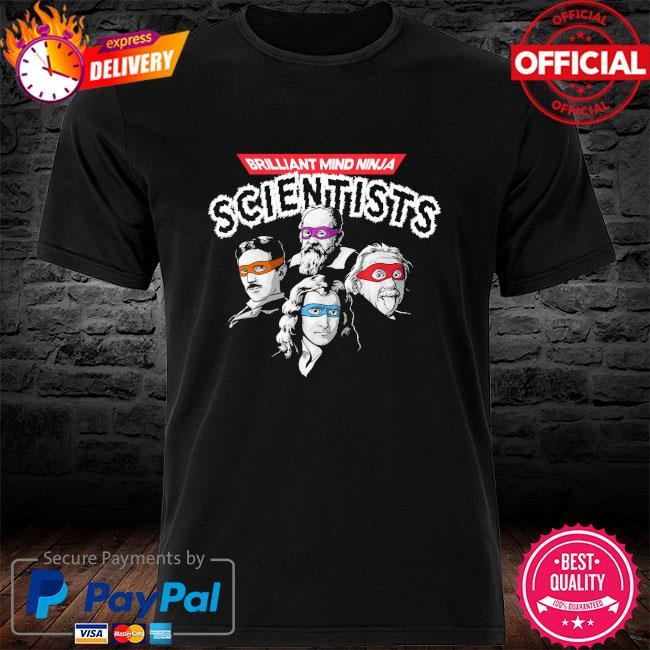 Brilliant Mind Ninja Scientists Shirt