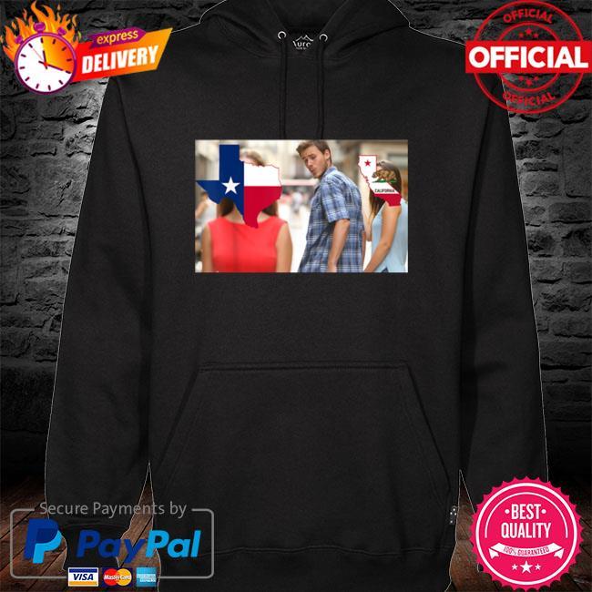 Don't California My Texas Conservative Texan Meme hoodie black
