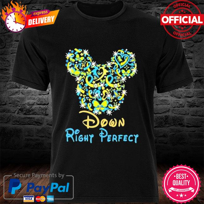 Down Right Perfect Mickey Mouse Disney shirt