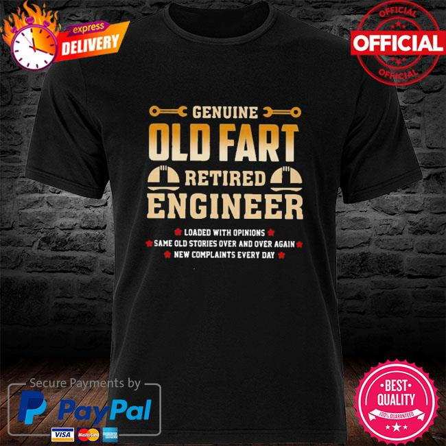 Genius Old Fart Retired Engineer Shirt