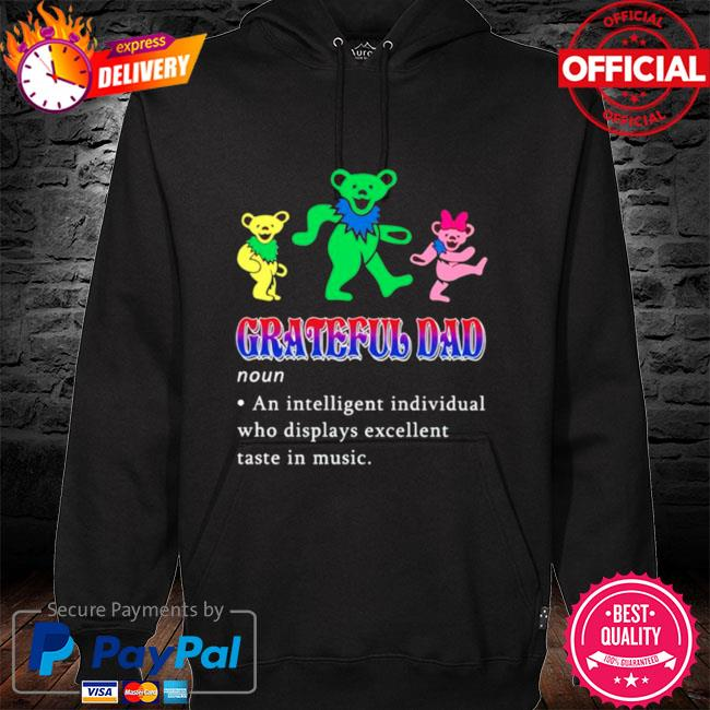 Grateful Dad an intelligent individual hoodie black