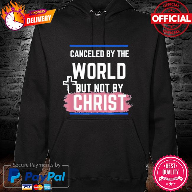 Not canceled by christ s hoodie black