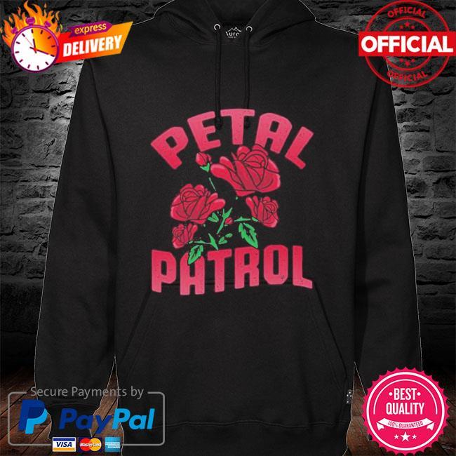 Roses Petal Patrol Shirt hoodie black