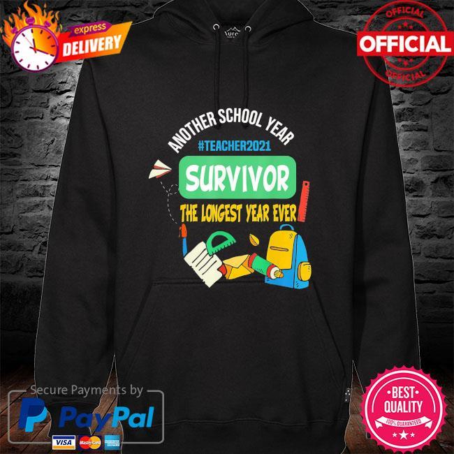 Survivor another school year the longest school year ever s hoodie black