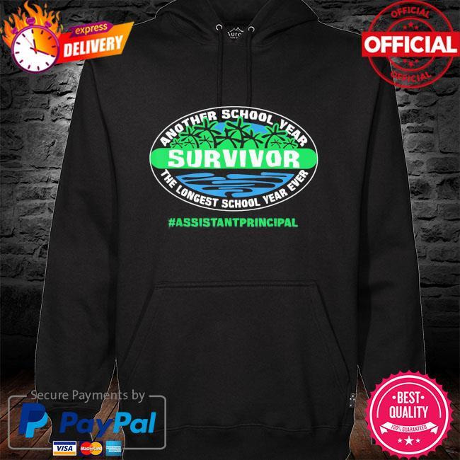 The longest school year ever assistant principal 2021 s hoodie black