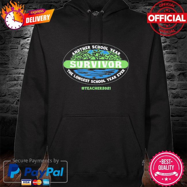 The longest school year ever teacher 2021 s hoodie black