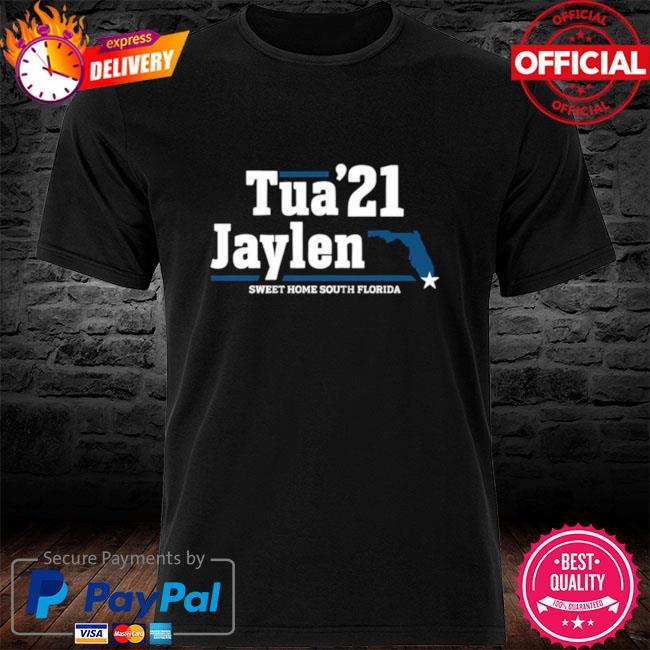 Tua 21 Jaylen sweet home South Florida shirt