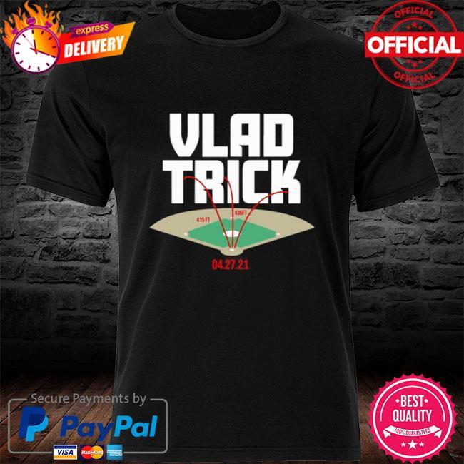 Vlad Trick 415FT 436FT 04 27 21 shirt